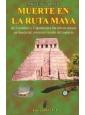 Muerte en la Ruta Maya, AGOTADO