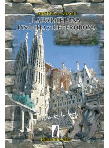 La Barcelona insólita y heterodoxa