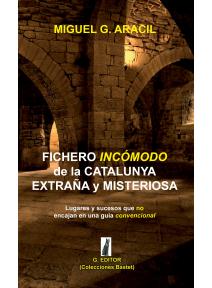 Fichero incómodo de la Cataluña extraña y misteriosa