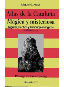 Atlas de la Cataluña mágica y misteriosa