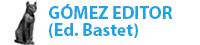 Gómez Editor- Colecciones Bastet